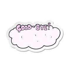 Sticker of a cartoon goodbye sign vector