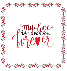 valentine day handwritten card lovely lettering vector image