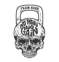 No pain no gain train hard skull in the form of a vector