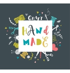 Handmade crafts workshop art fair and festival vector image