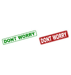 Scratched dont worry rubber stamps with rounded vector