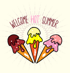 Welcome hot summer poster with ice cream vector