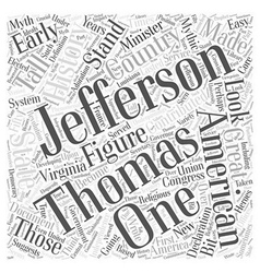 Thomas Jefferson Word Cloud Concept vector
