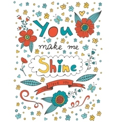 You make me shine I love you vector