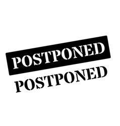 Postponed black rubber stamp on white vector