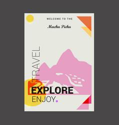 Welcome to the machu pichu cuzco region peru vector