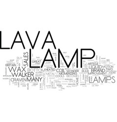 Where did lava lamps come from text word cloud vector