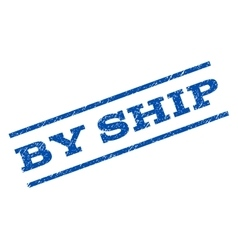 By ship watermark stamp vector