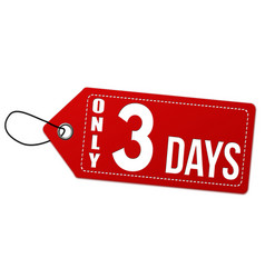 Only 3 days label or price tag vector