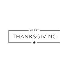 thanksgiving happy border card on white background vector image
