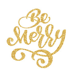 be merry lettering christmas gold and new year vector image