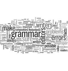 Improper grammar and other peoblems editors do vector