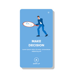 Make decision businessman with magnifier vector