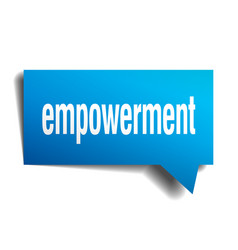 Empowerment blue 3d speech bubble vector