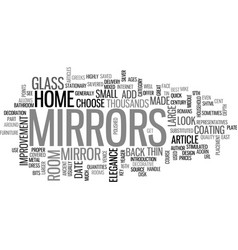 where did we get mirrors from text word cloud vector image