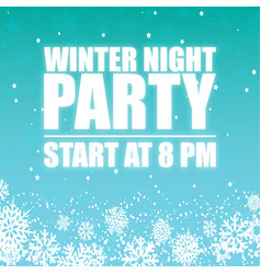 Winter night party 8pm sky background image vector