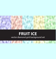 Diamond pattern set fruit ice seamless vector