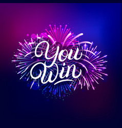 you win hand written lettering text vector image