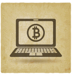bitcoin symbol on laptop screen vintage background vector image