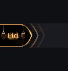 Eid mubarak beautiful black and gold banner vector