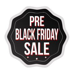 Pre black friday sale label or sticker vector