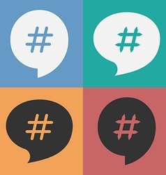 Set of speech bubbles with hash tag vector image
