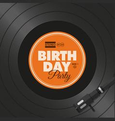 vinyl-birthday-party vector image vector image