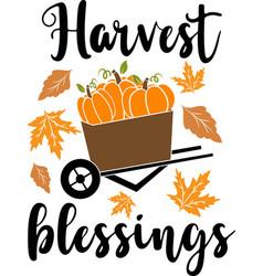 Harvest blessings thankful phrases slogans or vector