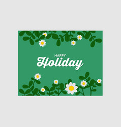 Holiday background with floral vector