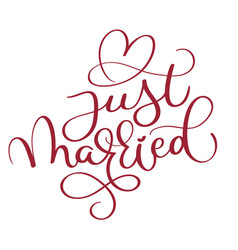 Just married red text with heart on white vector