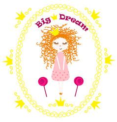 poster princess big dream vector image