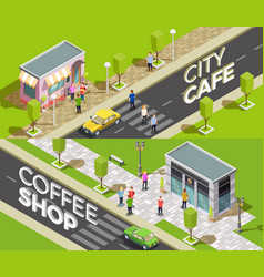 urban cafe isometric banners vector image