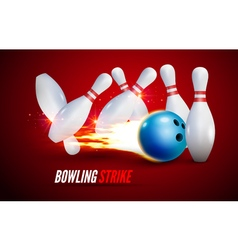 Bowling strike realistic background Fire bowl game vector image