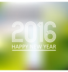 happy new year 2016 on blur abstract background vector image
