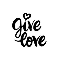 give love lettering vector image