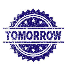 Scratched textured tomorrow stamp seal vector