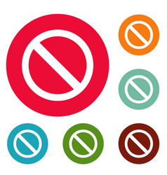 prohibition sign or no sign icons circle set vector image