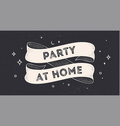 party at home vintage ribbon vector image