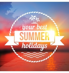 Summer holidays background with text design vector image