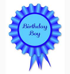 Birthday boy rosette vector