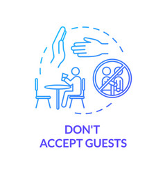 Dont accept guests blue concept icon vector