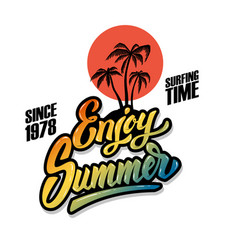 enjoy summer emblem template with sun and palm vector image