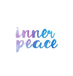 Inner peace watercolor hand written text positive vector