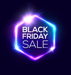 black friday design with neon frame hexagon logo vector image