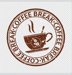 coffee break stamp isolated on transparent vector image