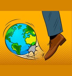 foot hits the earth globe pop art vector image