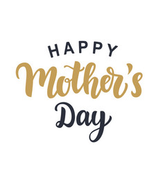 Happy mothers day modern calligraphy vector
