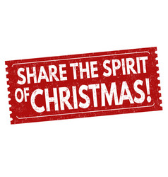 share the spirit of christmas sign or stamp vector image
