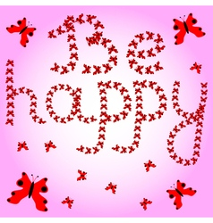 Be happy vector image