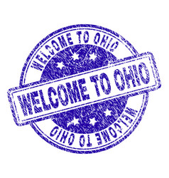 Scratched textured welcome to ohio stamp seal vector